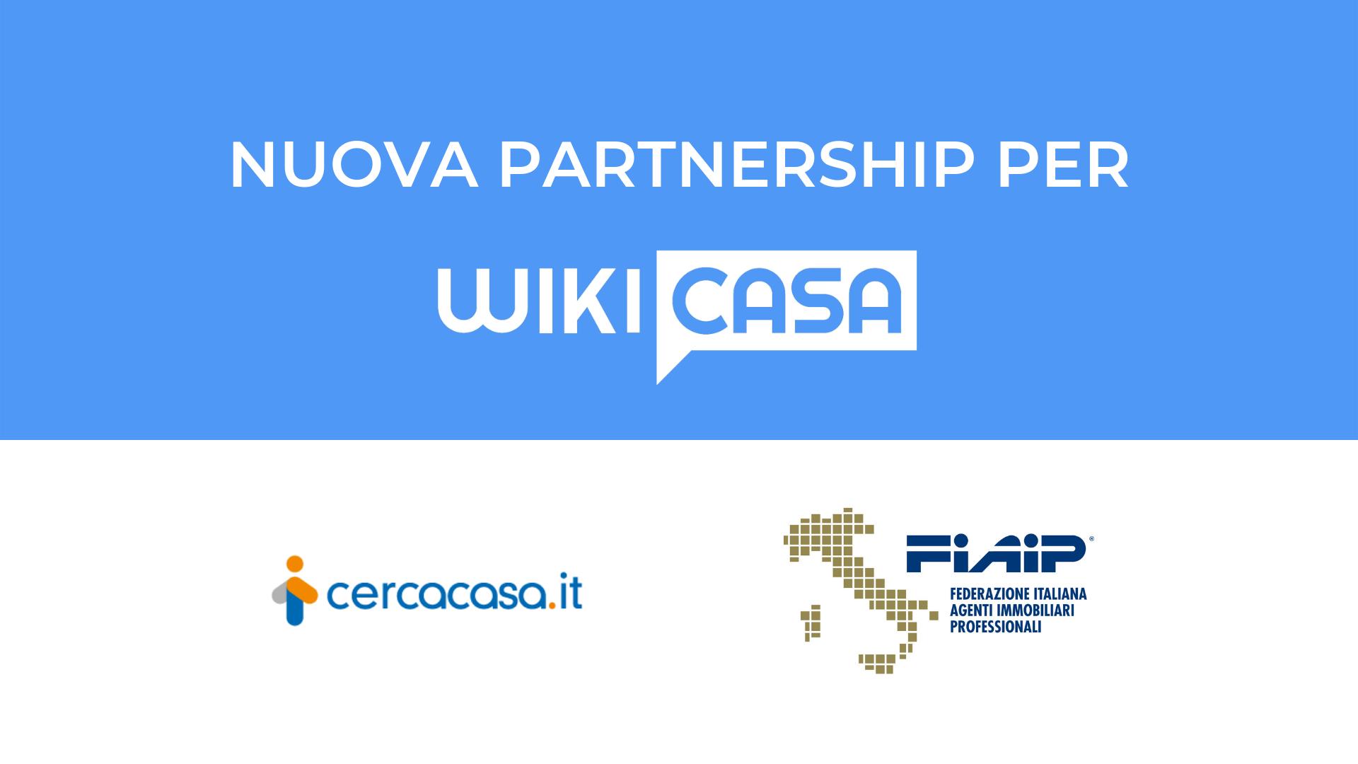 Fiaip e Cercacasa.it scelgono Wikicasa.it come portale partner per i propri associati